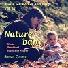 Simon Cooper and Manuela Van Geenhoven - 'Nature Baby'